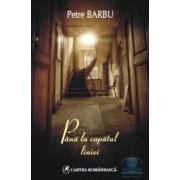 Pana la capatul liniei - Petre Barbu