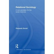 Relational Sociology by Pierpaolo Donati