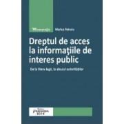 Dreptul De Acces La Informatiile De Interes Public - Marius Petroiu