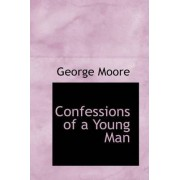 Confessions of a Young Man by George Moore