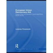 European Union Democracy Aid by Lorenzo Fioramonti