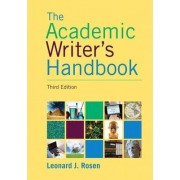 Academic Writer's Handbook by Leonard J. Rosen