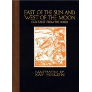East of the Sun and West of the Moon by Kay Nielsen