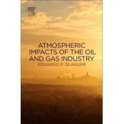 Atmospheric Impacts of the Oil and Gas Industry by Eduardo P. Olaguer