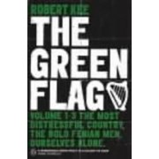 The Green Flag by Robert Kee