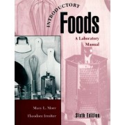 Introductory Foods by Mary L. Morr