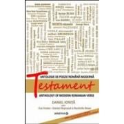 Testament - antologie de poezie romana moderna - editia a II-a bilingva - Daniel Ionita