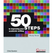 50 Steps to Improving Your Academic Writing by Chris Sowton