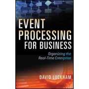 Event Processing for Business by David C. Luckham