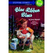 Blue Ribbon Blues by Jerry Spinelli
