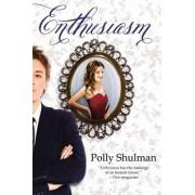 Enthusiasm by Polly Shulman