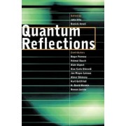 Quantum Reflections by John Ellis