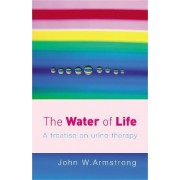 The Water of Life by John W. Armstrong