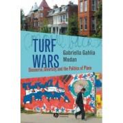 Turf Wars by Gabriella Gahlia Modan