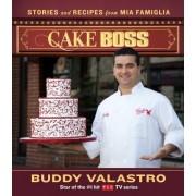 Cake Boss by Buddy Valastro