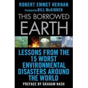 This Borrowed Earth by Robert Emmet Hernan