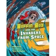 Boffin Boy and the Invaders from Space: v. 8 by David Orme