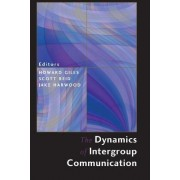 Dynamics of Intergroup Communication by Howard Giles