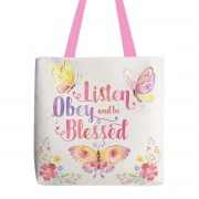 """Listen Obey and be Blessed"" Tote"
