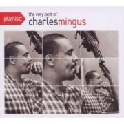 Charles Mingus - Playlist: The Very Best Of Charles Mingu (0886977586729) (1 CD)