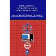 Information Communication Technology Law by Robert K. Glah