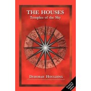 The Houses by Deborah Houlding