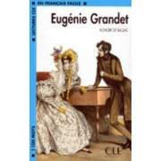 Lectures Cle En Francais Facile - Level 2: Eugenie Grandet by Balzac