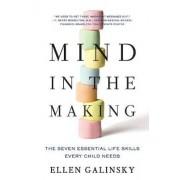 Mind in the Making by Ellen Galinsky