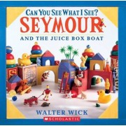 Can You See What I See?: Seymour Builds a Boat: Picture Puzzles to Search and Solve, Hardcover