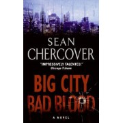 Big City, Bad Blood by Sean Chercover