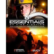 Essentials of Firefighting and Fire Department Operations by Ifsta