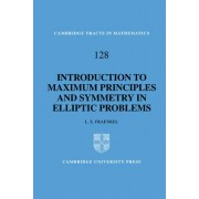 An Introduction to Maximum Principles and Symmetry in Elliptic Problems by L. E. Fraenkel