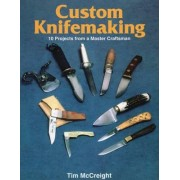 Custom Knife-Making by Tim McCreight