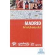 Madrid - Ghidul orasului