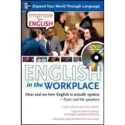 Improve Your English: English in the Workplace by Stephen E. Brown