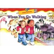 When You Go Walking by Rozanne Lanczak Williams