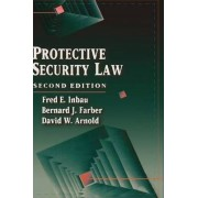 Protective Security Law by Bernard J. Farber