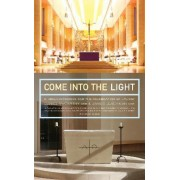 Come into the Light by Daniel McCarthy