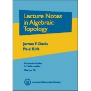 Lecture Notes in Algebraic Topology by James F. Davis