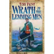 Wrath of the Lemming-men by Toby Frost