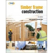 Timber Frame Construction by Robin Lancashire