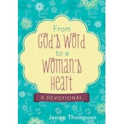 From God's Word to a Woman's Heart by Janice Hanna