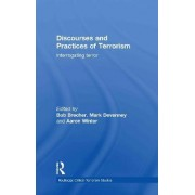 Discourses and Practices of Terrorism by Bob Brecher