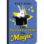 The Pocket Guide to Magic by Bart King