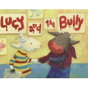 Lucy and the Bully by Clair Alexander