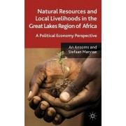 Natural Resources and Local Livelihoods in the Great Lakes Region of Africa by An Ansoms