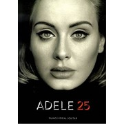 Music Sales Adele 25 - livre pour Piano/Vocal/Guitar (PVG) - 11 brandneue chansons de Adele arrangés pour Piano, Chant et Guitare avec Hello, I miss you, Love in the Dark notamment [Notes/Sheet Music]