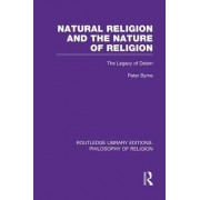 Natural Religion and the Nature of Religion by Peter Byrne