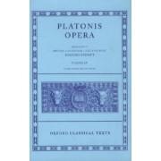 Plato Opera: Volume IV by Plato