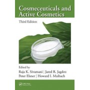 Cosmeceuticals and Active Cosmetics by Raja K. Sivamani